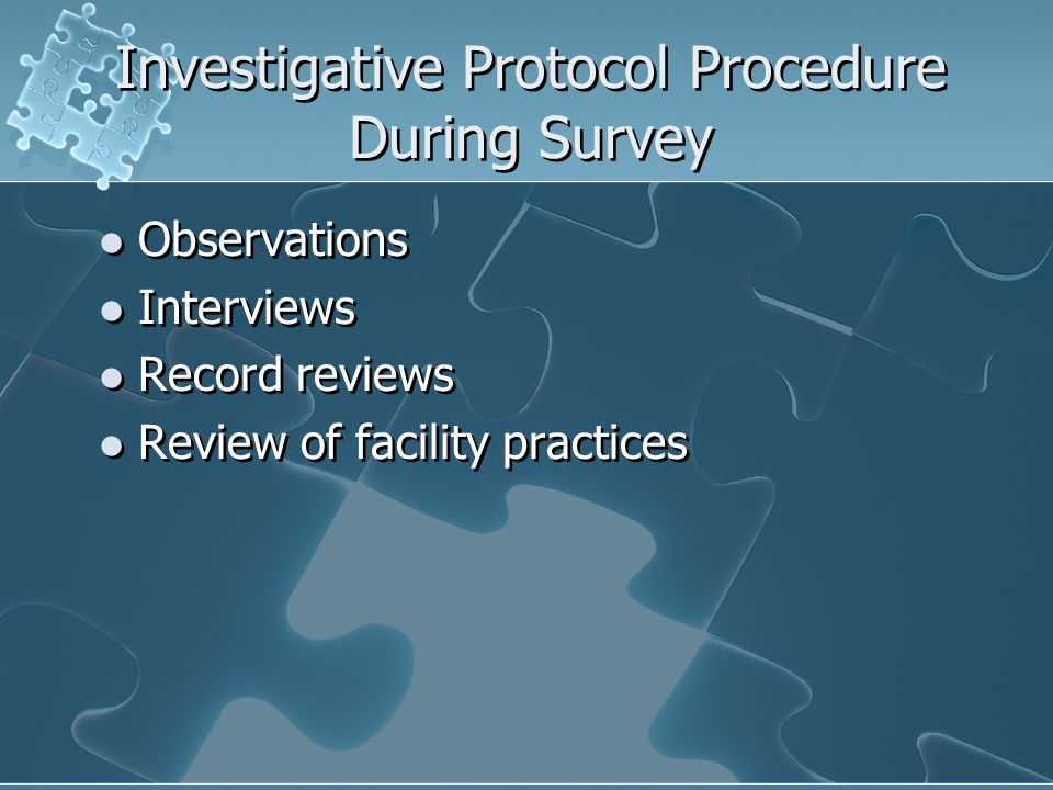 Investigative Protocol Procedure During Survey