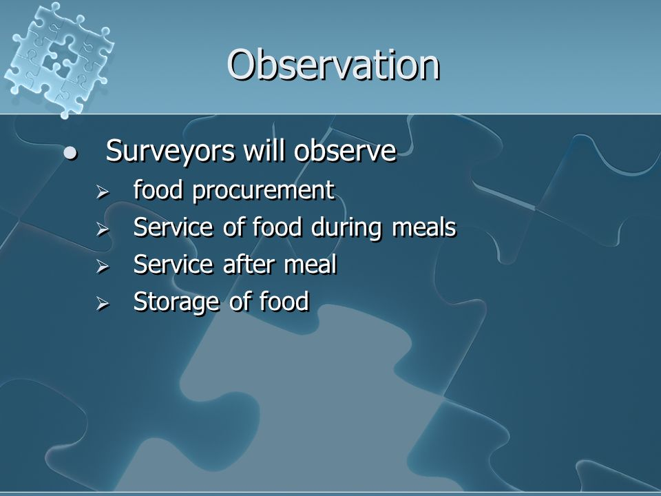 Observation Surveyors will observe food procurement