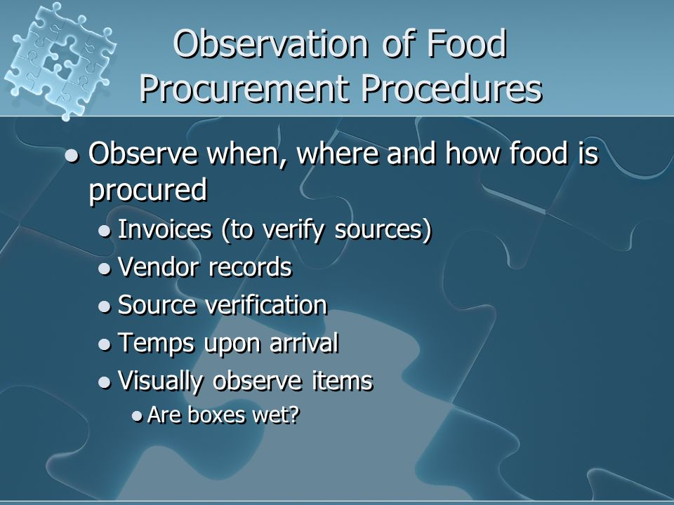 Observation of Food Procurement Procedures
