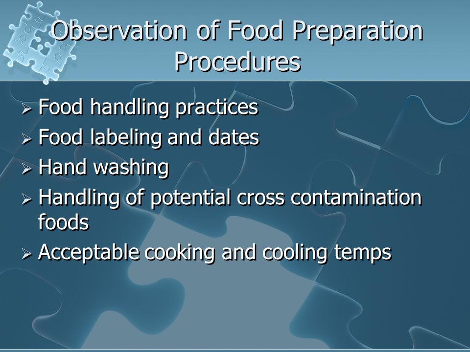 Observation of Food Preparation Procedures
