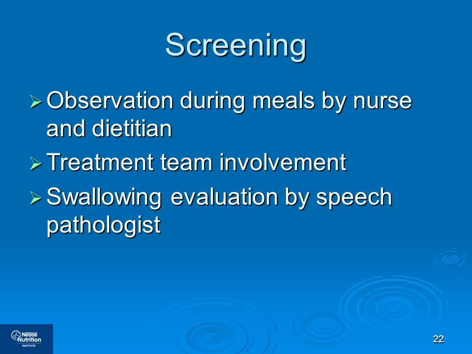 Screening Observation during meals by nurse and dietitian