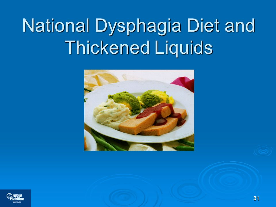 National Dysphagia Diet and Thickened Liquids