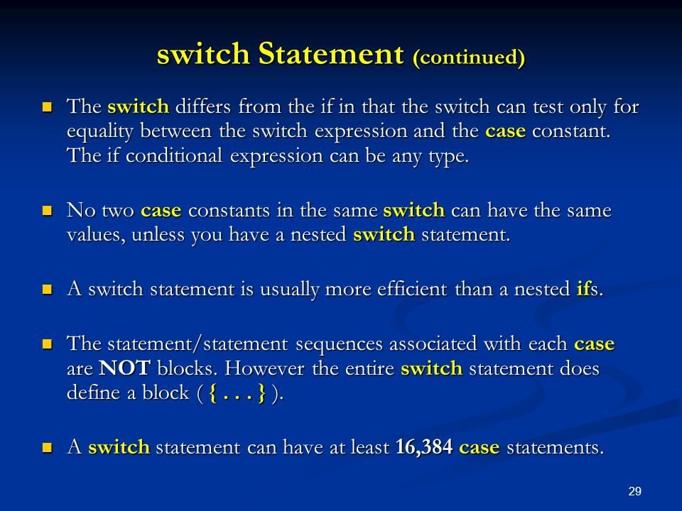 switch Statement (continued)