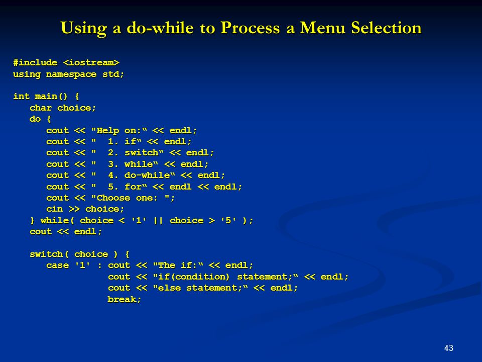 Using a do-while to Process a Menu Selection