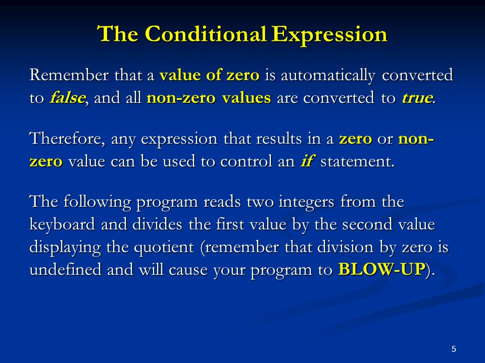 The Conditional Expression
