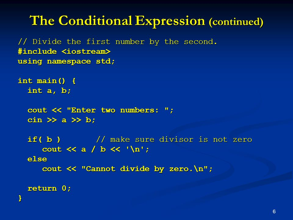 The Conditional Expression (continued)