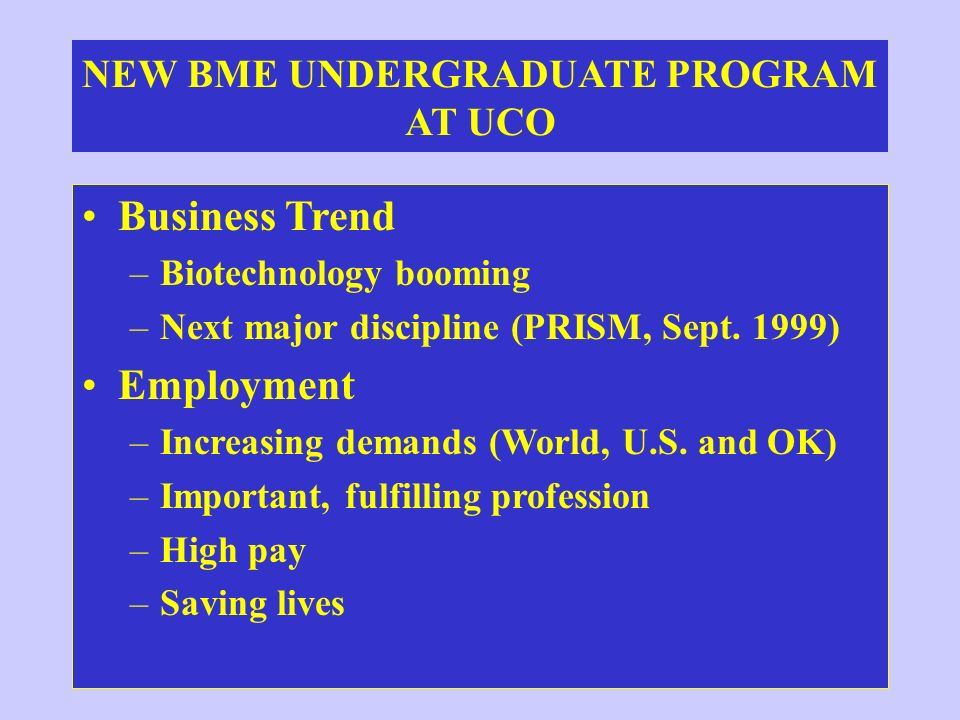 NEW BME UNDERGRADUATE PROGRAM AT UCO