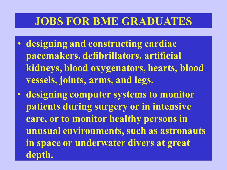 JOBS FOR BME GRADUATES