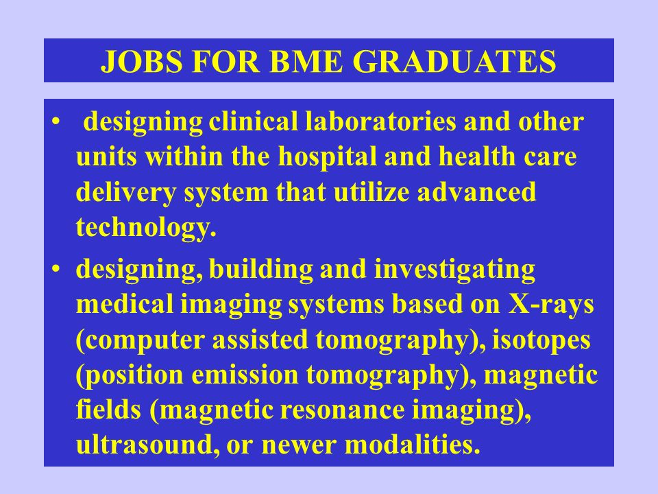 JOBS FOR BME GRADUATES