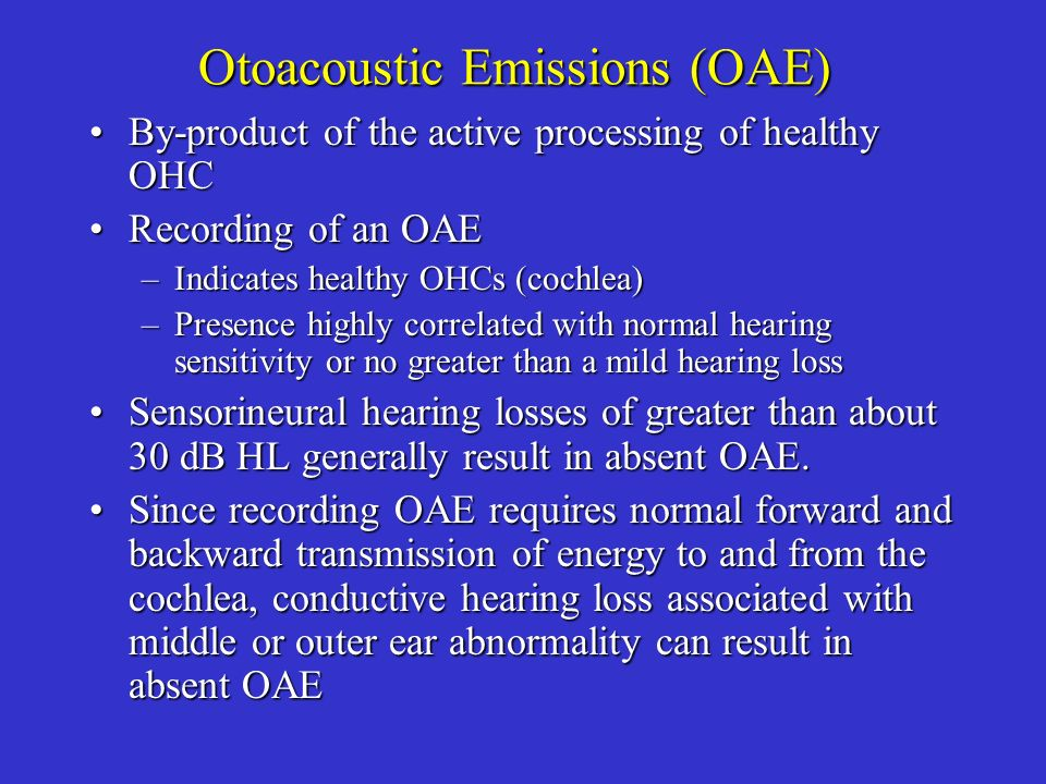 Otoacoustic Emissions (OAE)