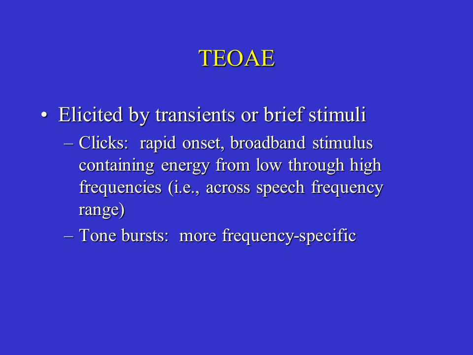 TEOAE Elicited by transients or brief stimuli