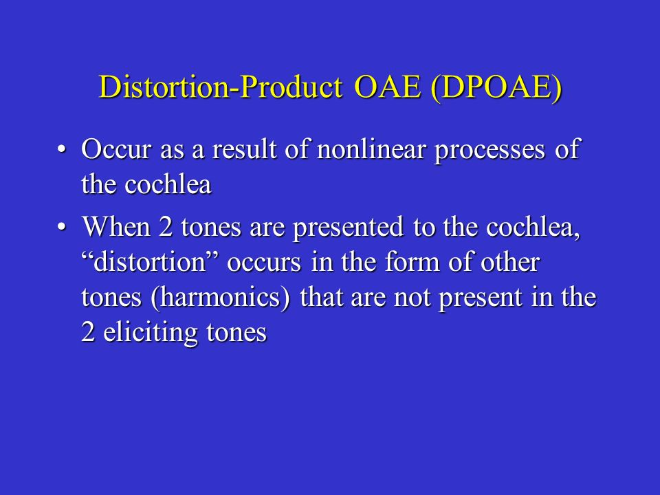 Distortion-Product OAE (DPOAE)