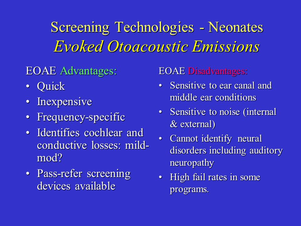 Screening Technologies - Neonates Evoked Otoacoustic Emissions