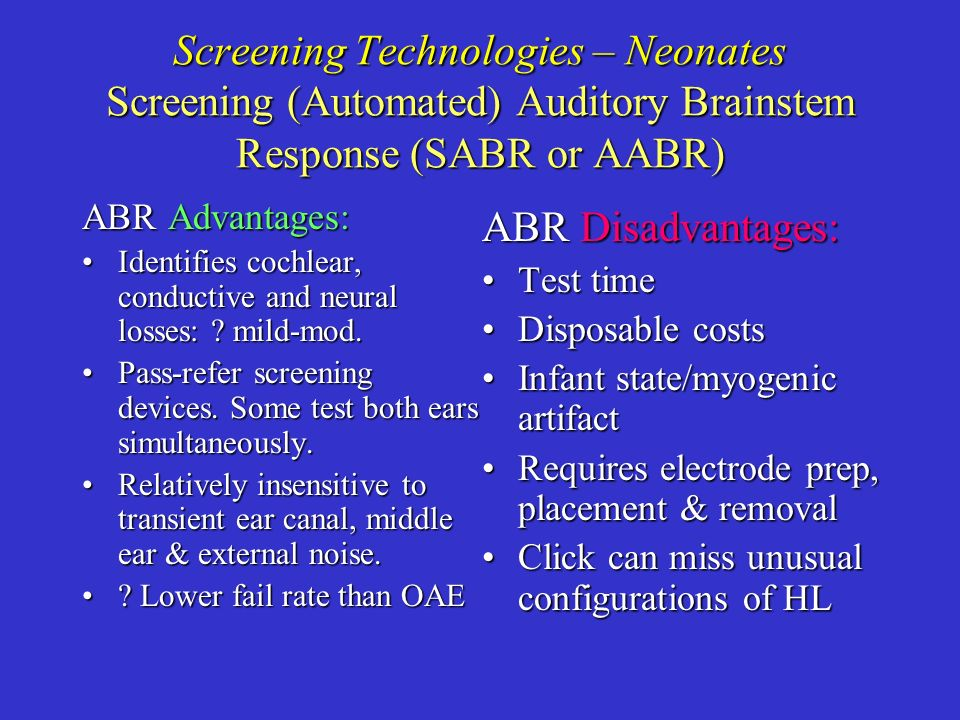 Screening Technologies – Neonates Screening (Automated) Auditory Brainstem Response (SABR or AABR)