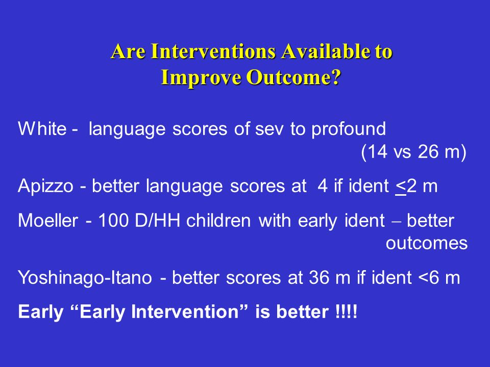 Are Interventions Available to Improve Outcome