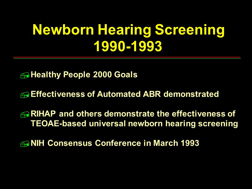 Newborn Hearing Screening 1990-1993