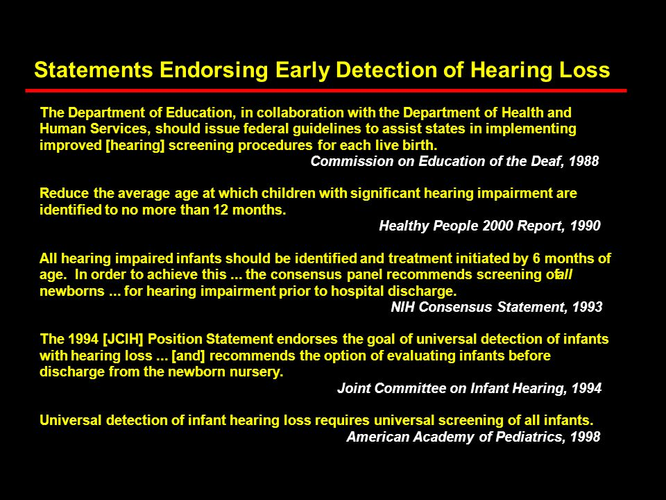 Statements Endorsing Early Detection of Hearing Loss