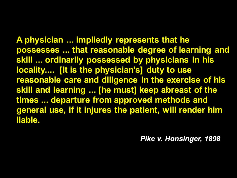 A physician ... impliedly represents that he