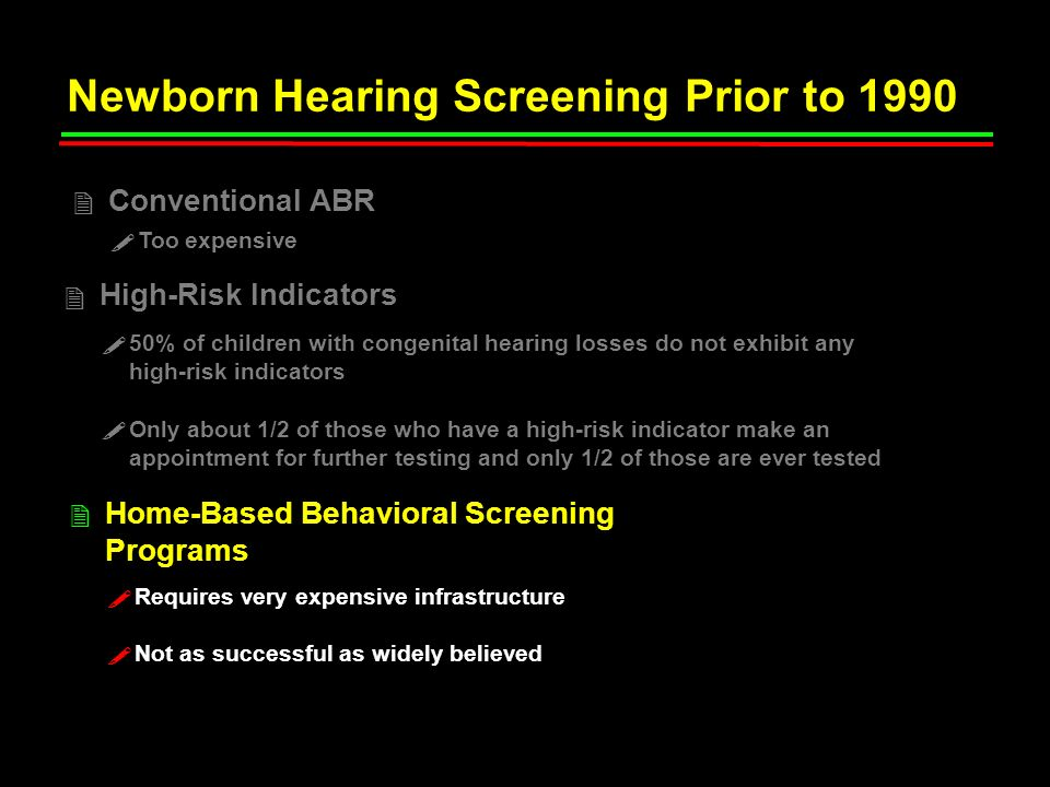 Newborn Hearing Screening Prior to 1990