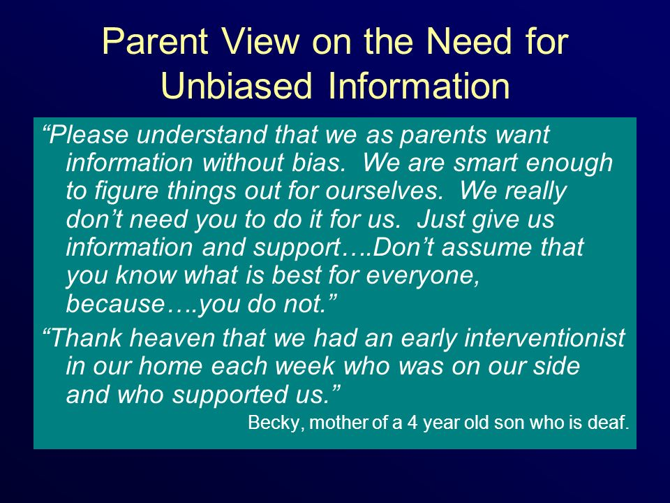 Parent View on the Need for Unbiased Information