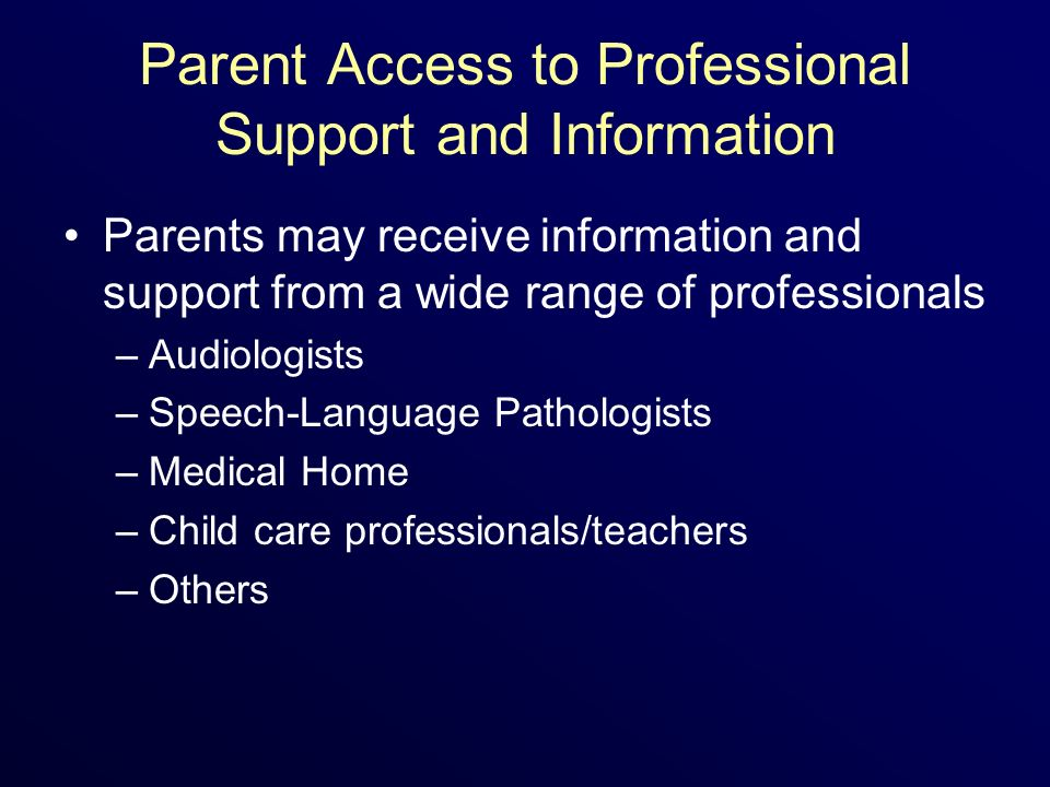 Parent Access to Professional Support and Information
