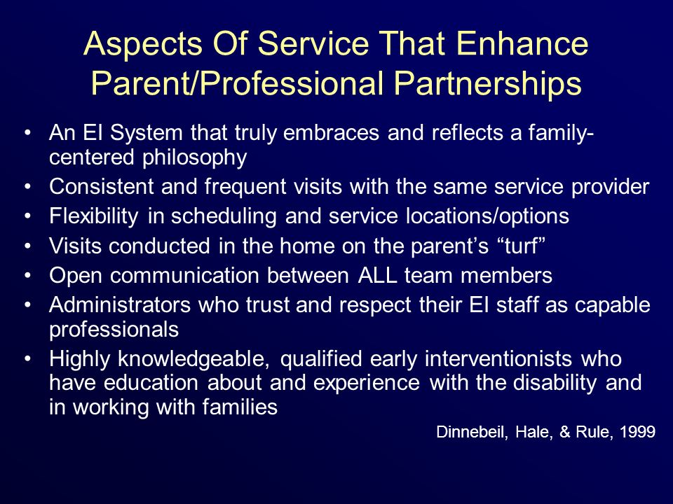 Aspects Of Service That Enhance Parent/Professional Partnerships