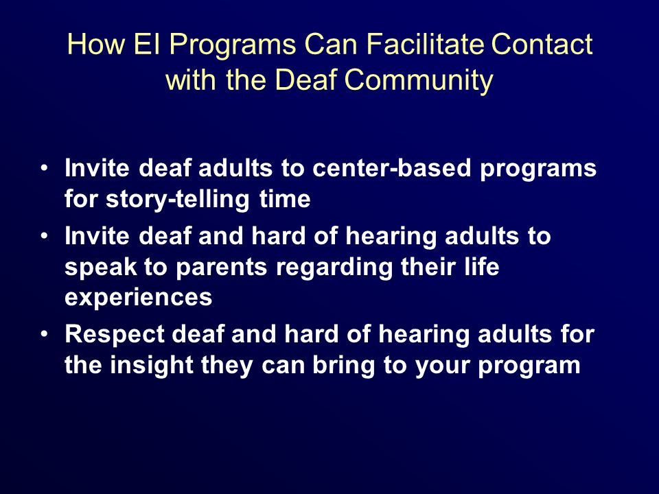 How EI Programs Can Facilitate Contact with the Deaf Community