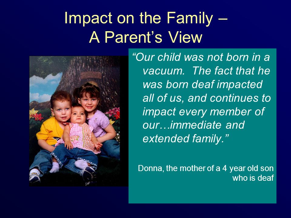 Impact on the Family – A Parent's View