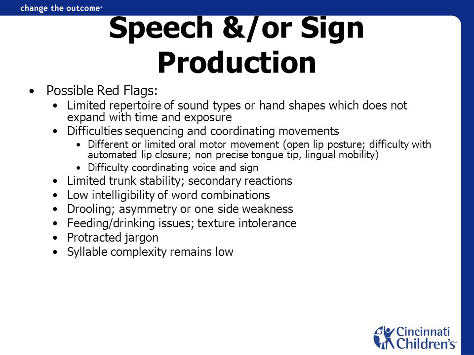 Speech &/or Sign Production