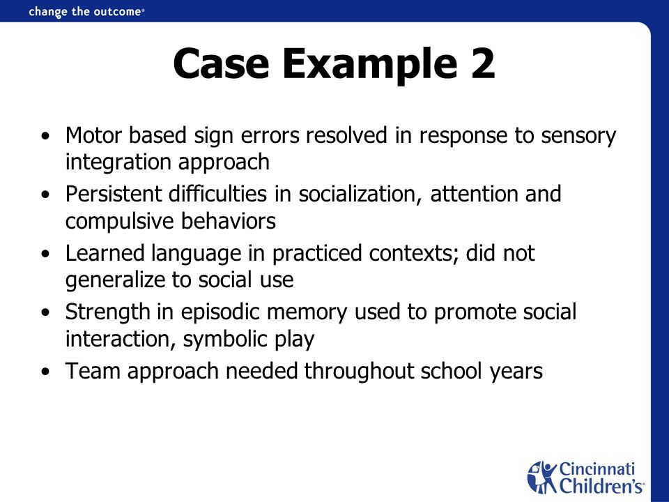 Case Example 2 Motor based sign errors resolved in response to sensory integration approach.