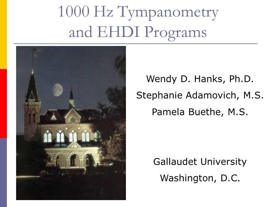 1000 Hz Tympanometry and EHDI Programs