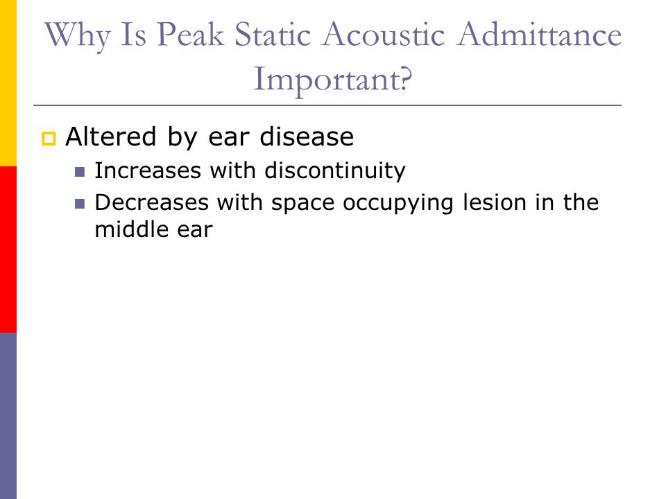 Why Is Peak Static Acoustic Admittance Important