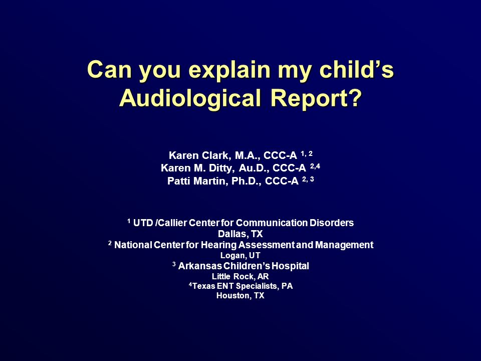 Can you explain my child's Audiological Report