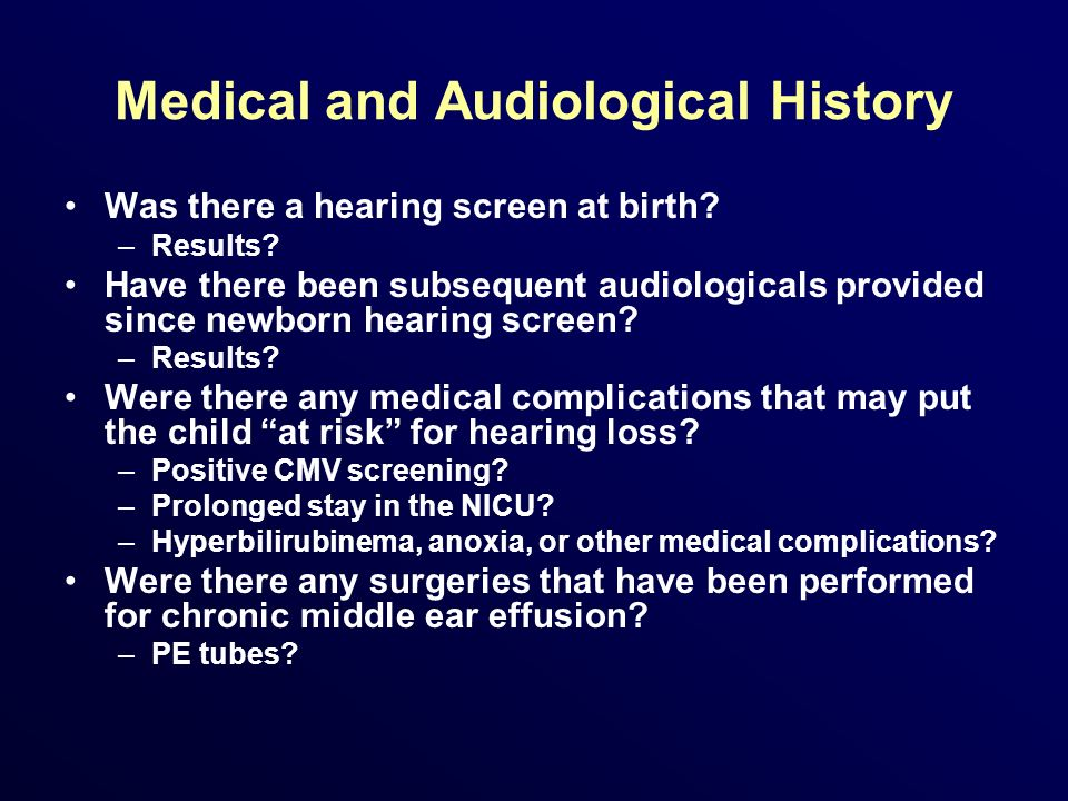 Medical and Audiological History