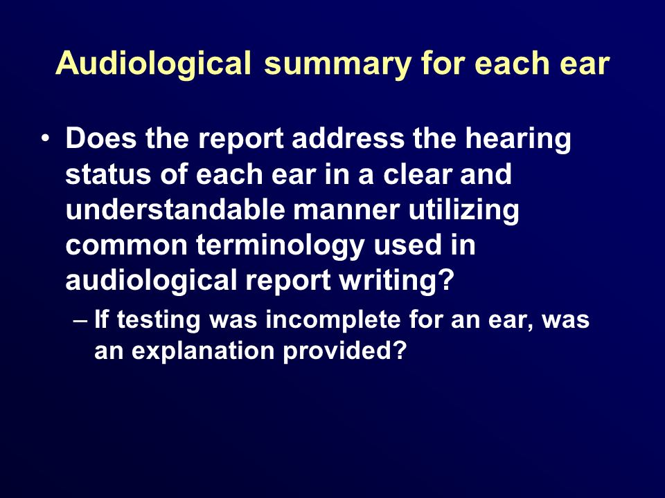 Audiological summary for each ear