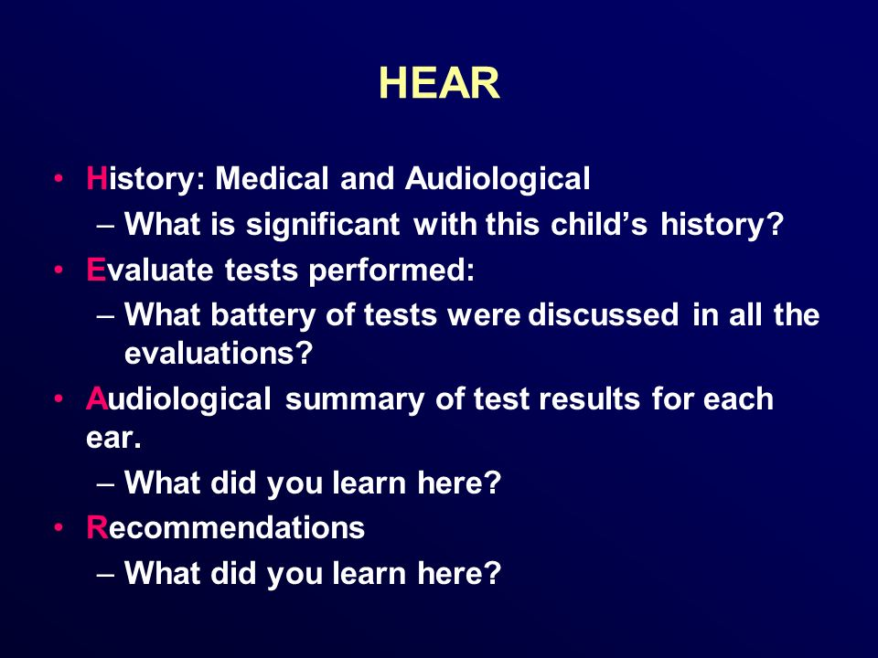 HEAR History: Medical and Audiological