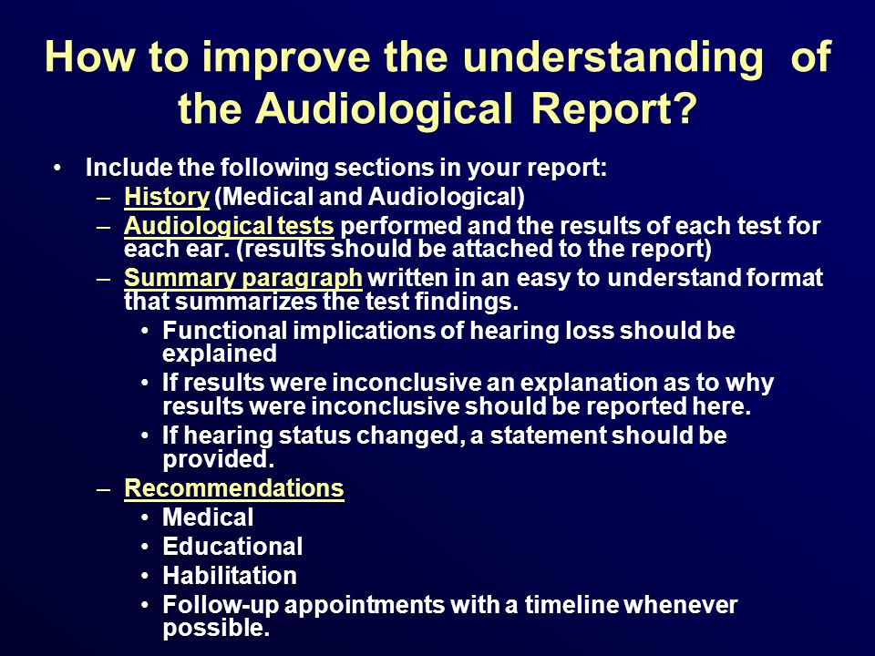 How to improve the understanding of the Audiological Report