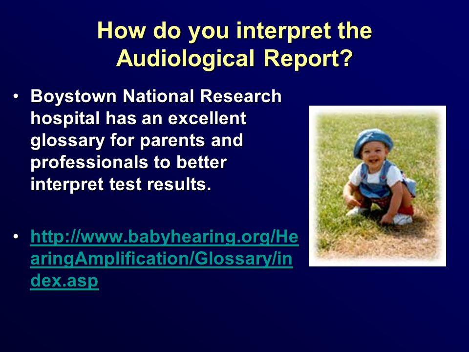 How do you interpret the Audiological Report