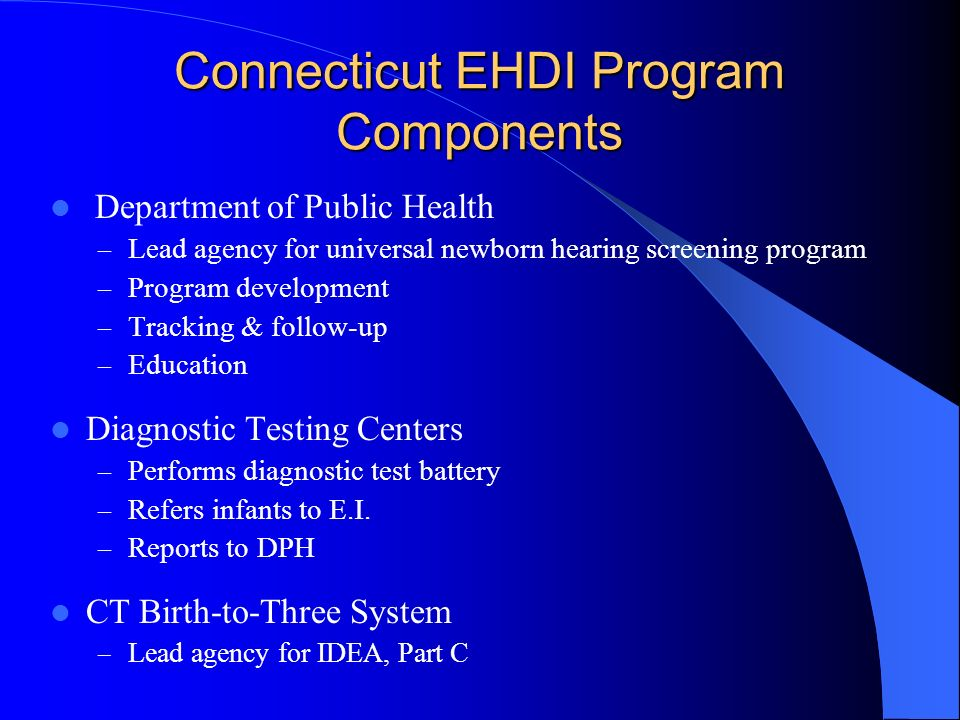 Connecticut EHDI Program Components