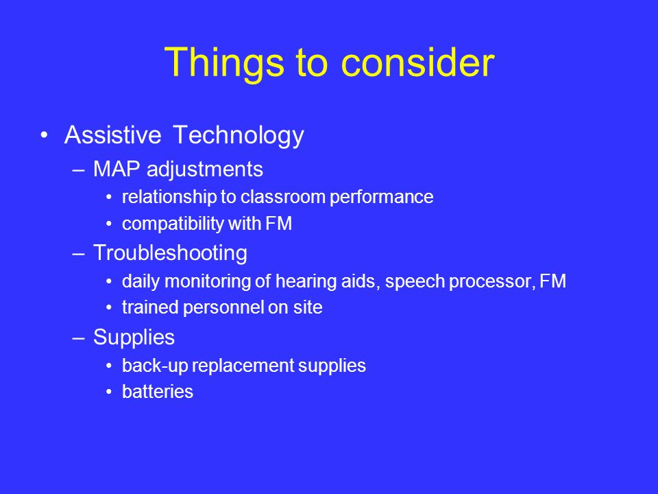 Things to consider Assistive Technology MAP adjustments