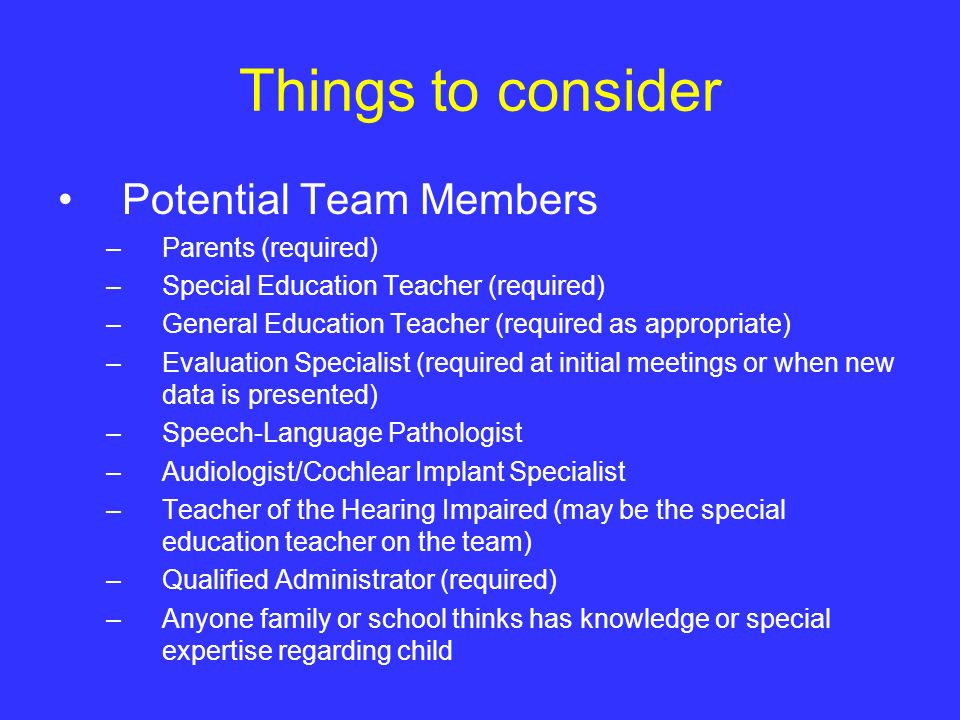 Things to consider Potential Team Members Parents (required)