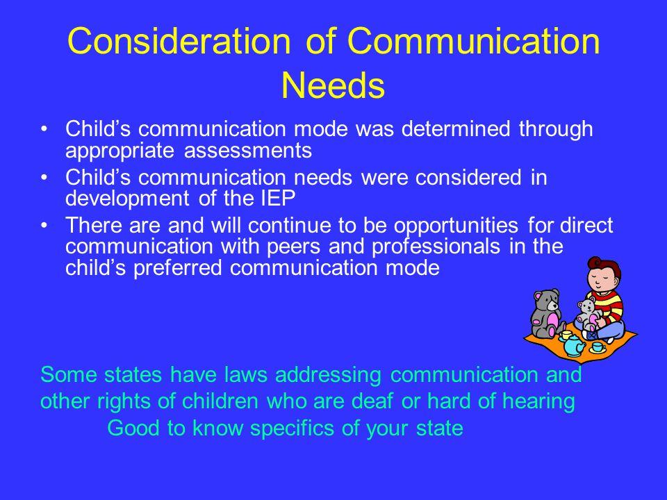Consideration of Communication Needs