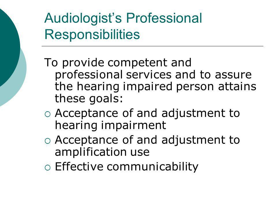 Audiologist's Professional Responsibilities
