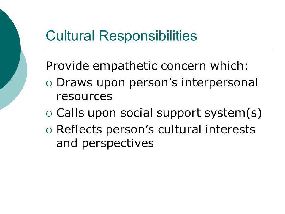 Cultural Responsibilities