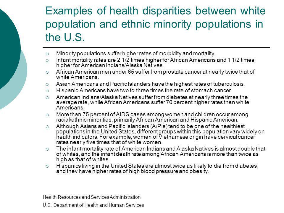 Examples of health disparities between white population and ethnic minority populations in the U.S.