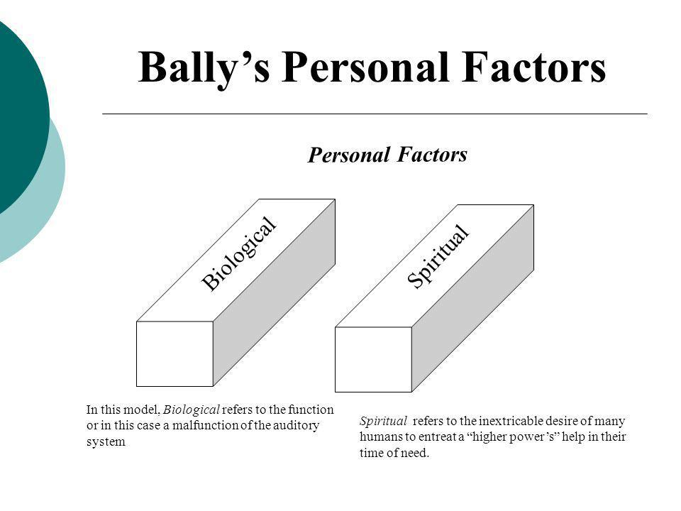 Bally's Personal Factors