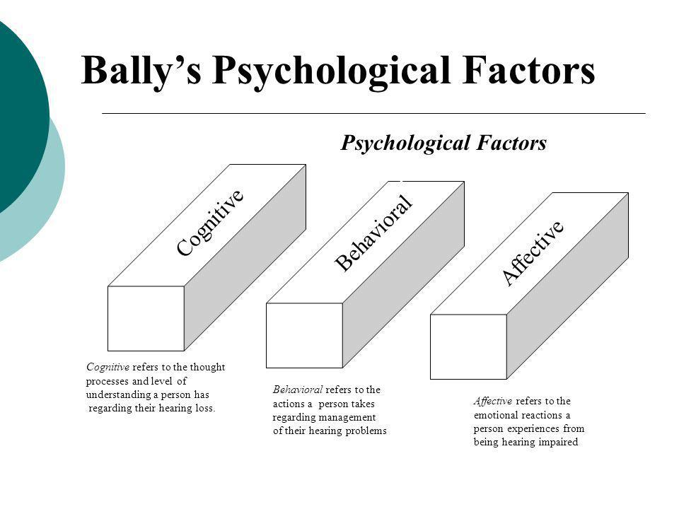 Bally's Psychological Factors