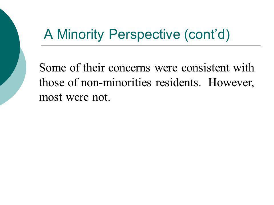 A Minority Perspective (cont'd)