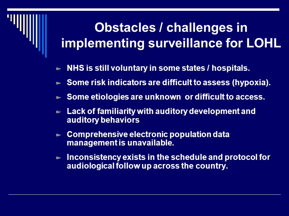 Obstacles / challenges in implementing surveillance for LOHL