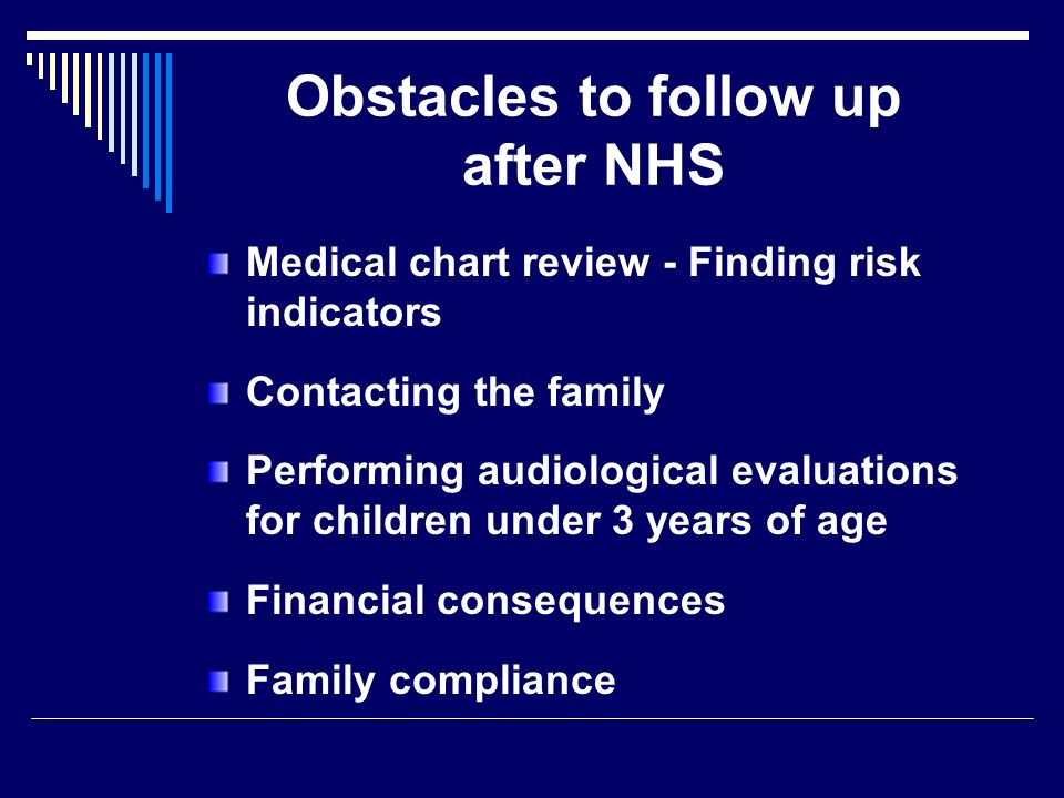 Obstacles to follow up after NHS